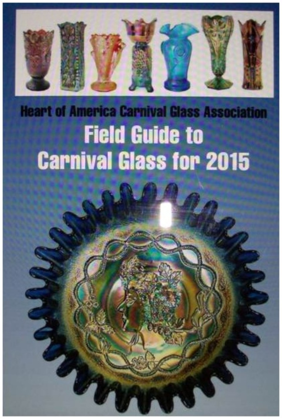 2015 Field Guide to Carnival Glass – Shipping to United Kingdom/Australia only